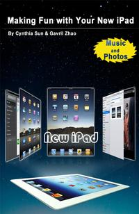 Making Fun with Your New iPad: Music and Photos【電子書籍】[ ace kiwi ]