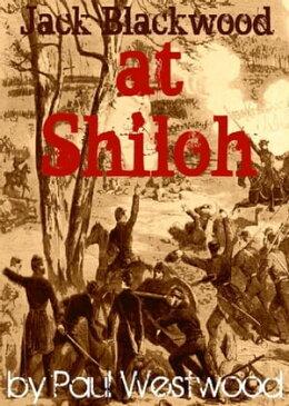At Shiloh【電子書籍】[ Paul Westwood ]