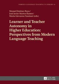 Learner and Teacher Autonomy in Higher Education: Perspectives from Modern Language Teaching【電子書籍】