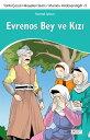 楽天Kobo電子書籍ストアで買える「Evrenos Bey ve K?z?【電子書籍】[ Kemal Arkun ]」の画像です。価格は52円になります。
