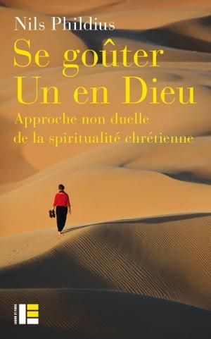 洋書, SOCIAL SCIENCE Se go?ter Un en dieu Approche non duelle de la spiritualit? Nils Phildius
