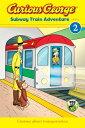 Curious George Subway Train Adventure【電子書籍】[ H.A. Rey ]