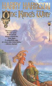 One King's WayThe Hammer and the Cross, Book Two【電子書籍】[ Harry Harrison ]