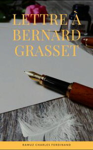 Lettre ? Bernard GrassetSuivi de Lettre ? Henry-Louis Mermod【電子書籍】[ Ramuz Charles Ferdinand ]