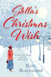Stella's Christmas WishThe Perfect Christmas Treat【電子書籍】[ Kate Blackadder ]