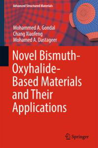 Novel Bismuth-Oxyhalide-Based Materials and their Applications【電子書籍】[ Chang Xiaofeng ]