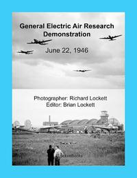 洋書, SOCIAL SCIENCE General Electric Air Research Demonstration, June 22, 1946 Brian Lockett