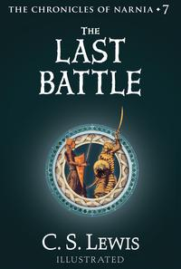 The Last Battle (The Chronicles of Narnia, Book 7)【電子書籍】[ C. S. Lewis ]