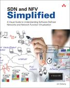 SDN and NFV SimplifiedA Visual Guide to Understanding Software Defined Networks and Network Function Virtualization【電子書籍】[ Jim Doherty ]