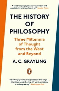 The History of Philosophy【電子書籍】[ A. C. Grayling ]