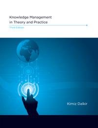 Knowledge Management in Theory and Practice【電子書籍】[ Kimiz Dalkir ]