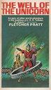 楽天Kobo電子書籍ストアで買える「The Well of the Unicorn【電子書籍】[ Fletcher Pratt ]」の画像です。価格は105円になります。