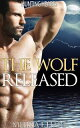 The Wolf Released (Hunting Hearts, ...