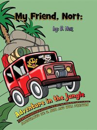 My Friend Nort Adventure in The Jungle【電子書籍】[ D. Neil ]