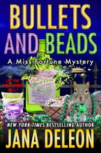 Bullets and Beads【電子書籍】[ Jana DeLeon ]