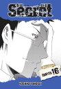 Secret, Chapter 16【電子書籍】[ Yoshiki T...