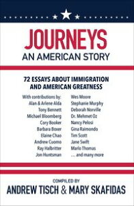 Journeys: An American Story72 Essays about Immigration and American Greatness【電子書籍】[ Alan Alda ]