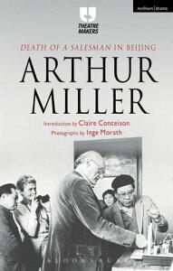 'Death of a Salesman' in Beijing【電子書籍】[ Arthur Miller ]