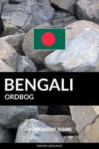 Bengali ordbog: En emnebaseret tilgang【電子書籍】[ Pinhok Languages ]