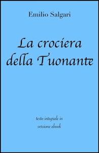 La crociera della Tuonante di Emilio Salgari in ebook【電子書籍】[ grandi Classici ]