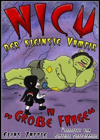 Nicu ? der Kleinste Vampir: in 'Gro?e F?nge'【電子書籍】[ Elias Zapple ]