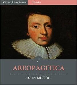 Areopagitica (Illustrated Edition)【電子書籍】[ John Milton ]