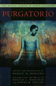 The Divine Comedy of Dante Alighieri: Volume 2: PurgatorioVolume 2: Purgatorio【電子書籍】[ Robert M. Durling ]