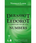 Derashot LeDorot: NumbersA Commentary for the Ages【電子書籍】[ Lamm, Norman ]