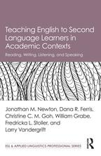 Teaching English to Second Language Learners in Academic ContextsReading, Writing, Listening, and Speaking【電子書籍】[ Jonathan M. Newton ]