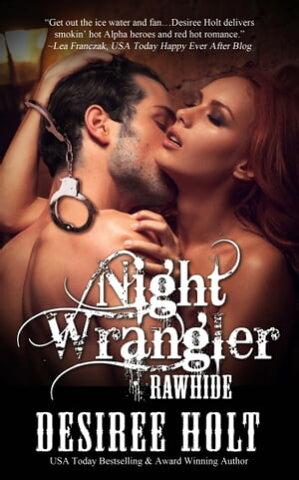 Night Wrangler【電子書籍】[ Desiree Holt ]