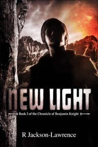 New LightBook 3 of The Chronicle of Benjamin Knight【電子書籍】[ Robert Jackson-Lawrence ]