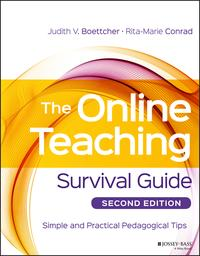 The Online Teaching Survival GuideSimple and Practical Pedagogical Tips【電子書籍】[ Judith V. Boettcher ]