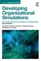 Developing Organizational SimulationsA Guide for Practitioners, Students, and Researchers【電子書籍】[ George C. Thornton III ]