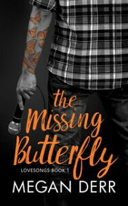 The Missing Butterfly【電子書籍】[ Megan Derr ]