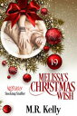 Melissa's Christmas Wish【電子書籍】[ M.R. Kelly ]