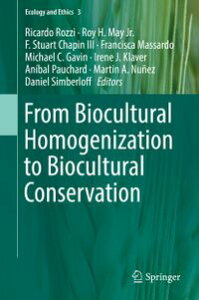 From Biocultural Homogenization to Biocultural Conservation【電子書籍】