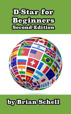 洋書, COMPUTERS & SCIENCE D-Star For Beginners (2nd Edition) Amateur Radio for Beginners, 2 Brian Schell