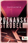 Invisible【電子書籍】[ Ursula Poznanski ]