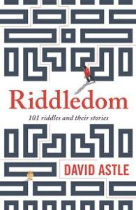 Riddledom101 riddles and their stories【電子書籍】[ David Astle ]