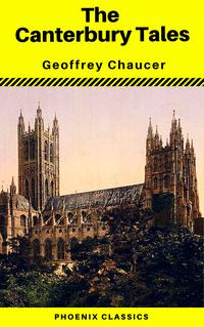 The Canterbury Tales (Phoenix Classics)【電子書籍】[ Geoffrey Chaucer ]