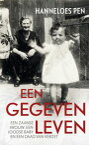 Een gegeven leveneen Zaanse vrouw, een Joodse baby en een daad van verzet【電子書籍】[ Hanneloes Pen ]