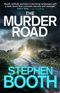 The Murder Road【電子書籍】[ Stephen Booth ]
