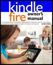 楽天Kobo電子書籍ストアで買える「Kindle Fire Owner's Manual: The ultimate Kindle Fire guide to getting started, advanced user tips, and finding unlimited free books, videos and apps on Amazon and beyond【電子書籍】[ Steve Weber ]」の画像です。価格は109円になります。