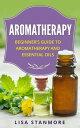 Aromatherapy: Be...