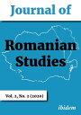 Journal of Romanian Studies Volume 2,2 (2020)【電子書籍】[ Cosmin Sebastian Cercel ]