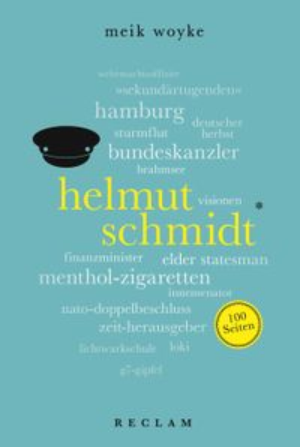洋書, SOCIAL SCIENCE Helmut Schmidt. 100 Seiten Reclam 100 Seiten Meik Woyke