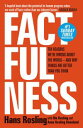 FactfulnessTen Reasons We're Wrong About The World - And Why Things Are Better Than You Think【電子書籍】[ Hans Rosling ]