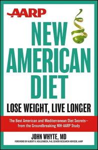 AARP New American DietLose Weight, Live Longer【電子書籍】[ John Whyte MD ]