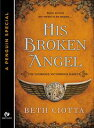 His Broken Angel...