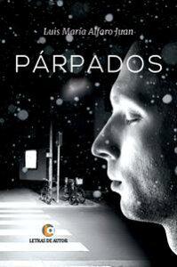 P?rpados【電子書籍】[ Luis Mar?a Alfaro Juan ]
